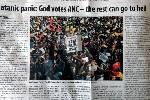 Artikel over de Goddelijke arrogantie van het ANC. Foto Niels Posthumus